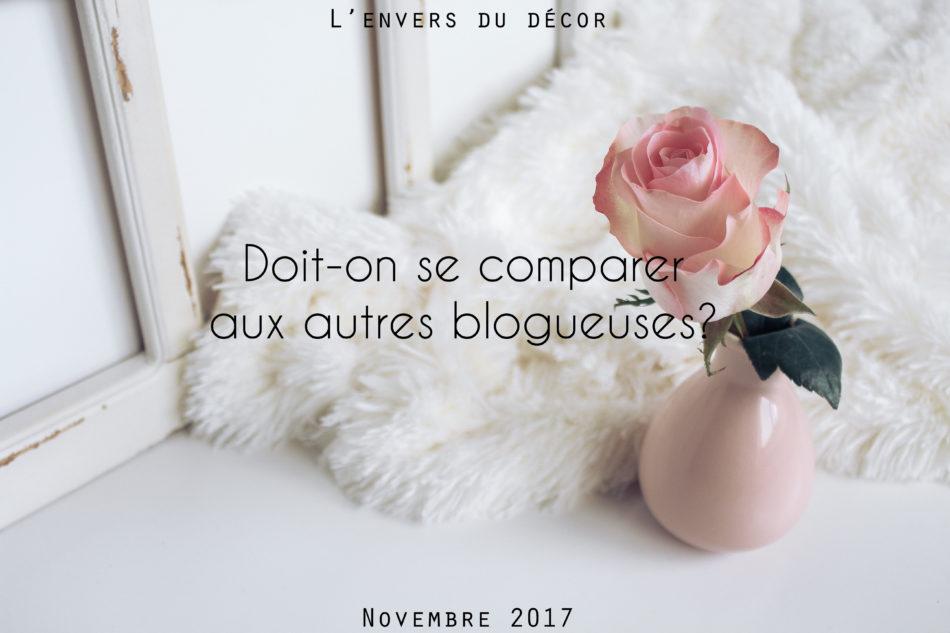 Doit-on se comparer aux autres blogueuses