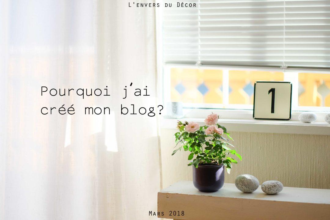 Pourquoi j'ai créé mon blog