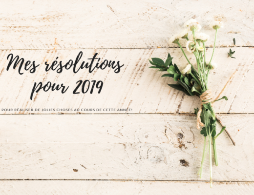 Mes résolutions pour 2019